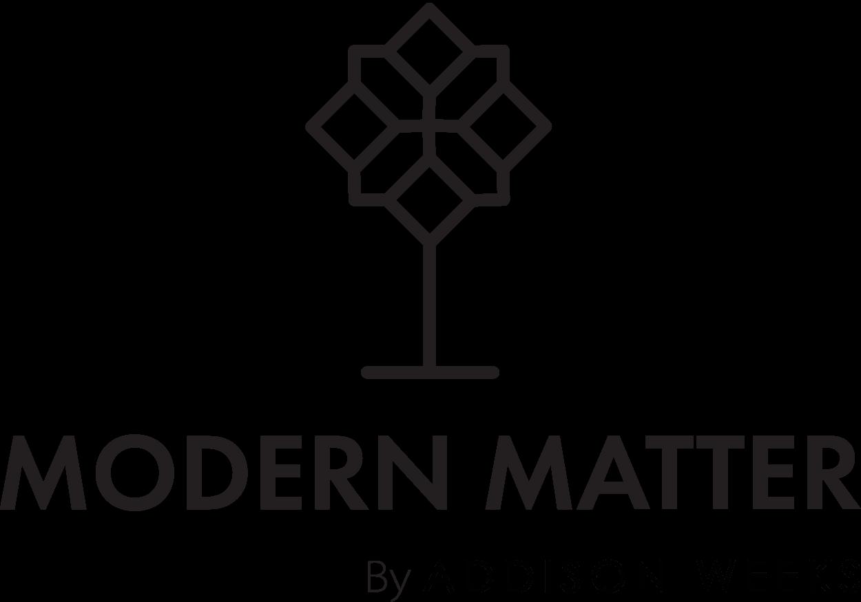 modern matter by addison weeks